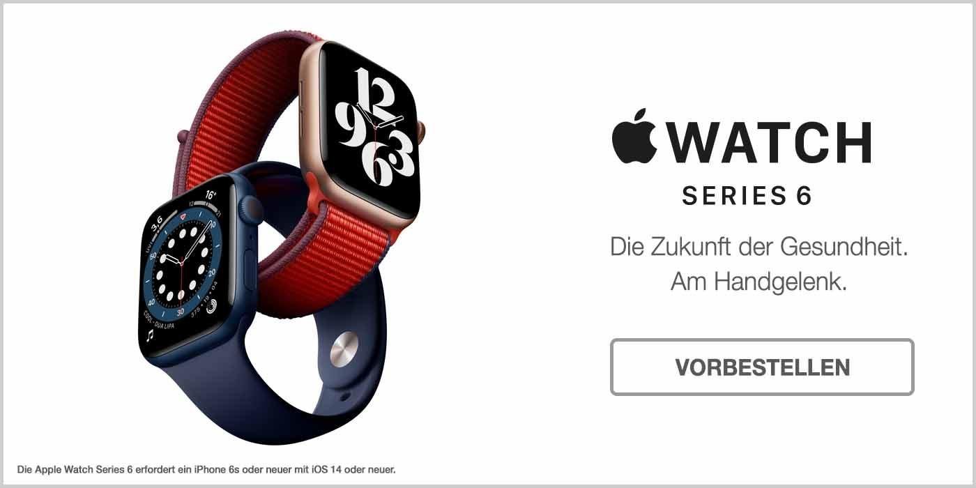 Apple Watch 6 vorbestellen